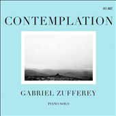 Gabriel Zufferey: Contemplation
