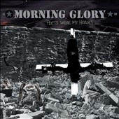 Morning Glory: Poets Were My Heroes [Digipak] *