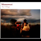 Monoswezi: The Village [Digipak]
