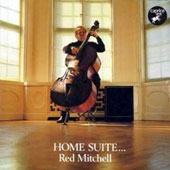 Red Mitchell: Home Suite