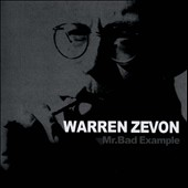 Warren Zevon: Mr. Bad Example/Mutineer [Limited Edition]
