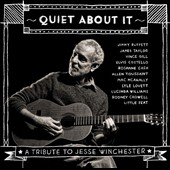 Various Artists: Quiet About It: A Tribute To Jesse Winchester