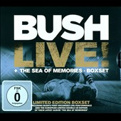 Bush: Live!/The Sea Of Memories [Box]