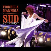 Fiorella Mannoia: Sud il Tour [Bonus DVD]
