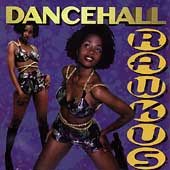 Various Artists: Dancehall Rawkus