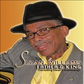 Sloan Williams: Father & King [Single] [Slipcase]