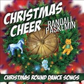 Randall Paskemin: Christmas Cheer: Christmas Round Dance Songs
