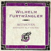 Beethoven: Symphony No. 9 / Tilla Briem, Elisabeth H&ouml;ngen, Peter Anders, Rudolf Watzke. Furtw&auml;ngler, Berlin PO