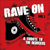 Various Artists: Rave On: A Tribute to the Reducers, Vol. 1