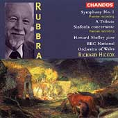Rubbra: Symphony no 1, etc / Hickox, Shelley, BBC NOW