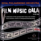Film Music Gala - A Celebration of the Greatest Film Music Ever Written