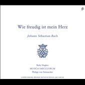 J.S. Bach: Wie Freudig is mein Herz (How Joyful Is My Heart) / Ruby Hughes, soprano