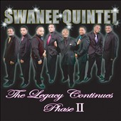 Swanee Quintet: The Legacy Continues: Phase II