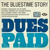 Various Artists: Dues Paid: The Bluestime Story