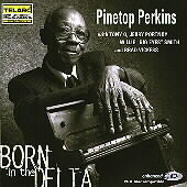Pinetop Perkins: Born in the Delta