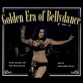 Various Artists: Golden Era Of Bellydance, Vol. 3: The Music Of Om Kalsoum [Digipak]