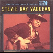 Stevie Ray Vaughan: Martin Scorsese Presents the Blues: Stevie Ray Vaughan