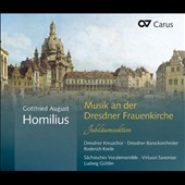 Gottfried August Homilius: Music at Frauenkirche Dresden / Ludwig Guttler, Virtuosi Saxoniae