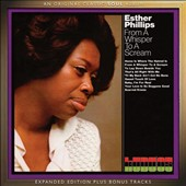 Esther Phillips: From a Whisper to a Scream [Expanded Edition]