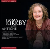 Arie Antiche - songs by Caccini, Cassini, Nauwach, Notari, Saracini, Strozzi, Lawes, Blow, Purcell, Weldon / Emma Kirkby, soprano; Anthony Rooley, lute