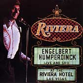 Engelbert Humperdinck (Vocal): Live at the Riviera, Las Vegas