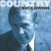 Buck Owens: Country: Buck Owens *