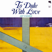 Art Farmer: To Duke with Love