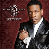 Keith Sweat: Harlem Romance: The Love Collection