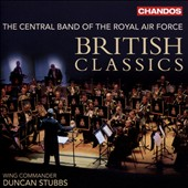 British Classics: Works of Holst, Vaughan Williams, Grainger, Langford & Tomlinson / RAF Central Band; Stubbs