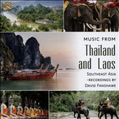 David Fanshawe: Music from Thailand and Laos [2015] [Digipak]