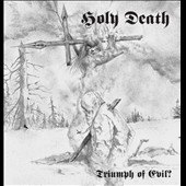 Holy Death: Triumph of Evil?