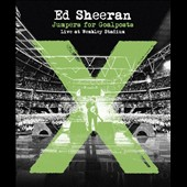 Ed Sheeran: Jumpers for Goalposts: Live at Wembley Stadium