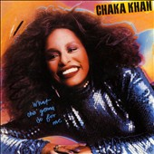 Chaka Khan: What Cha' Gonna Do for Me [Remastered & Expanded]