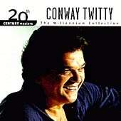 Conway Twitty: 20th Century Masters - The Millennium Collection: The Best of Conway Twitty