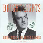 Wade Curtiss: Bright Lights