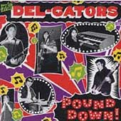 The Del-Gators: Pound Down
