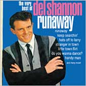 Del Shannon: Runaway: The Very Best of Del Shannon
