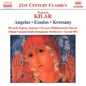 21st Century Classics - Kilar: Krzesany, etc / Wit, et al