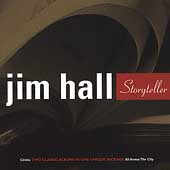 Jim Hall: Storyteller: Circles/All Across the City