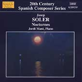 20th Century Spanish Composer Series - J. Soler / Jordi Masó