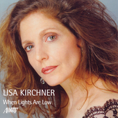 Lisa Kirchner: When Lights Are Low