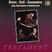 Brain, Kell, Goosens Play Schumann & Beethoven