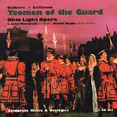 Gilbert & Sullivan: Yeoman of the Guard / Thompson, et al