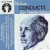 Richard Strauss Conducts Ein Heldenleben, etc / Berlin PO