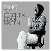 Dean Martin: Dino: The Essential Dean Martin