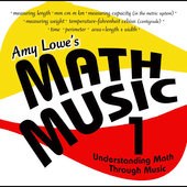Amy Lowe: Amy Lowe's Math Music, Vol. 1: Understanding Math Through Music