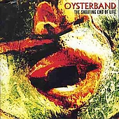 Oysterband: The Shouting End of Life