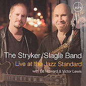 Stryker/Slagle Band: Live at the Jazz Standard