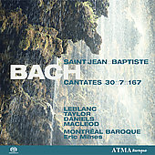 Bach: Cantatas 30, 7, 167 / Eric Milnes, Montreal Baroque