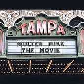 Molten Mike: The Movie